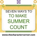 7 Ways to Make Summer Count!