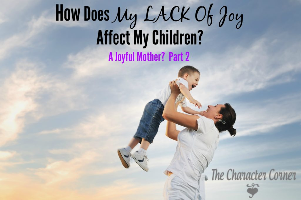 How my lack of joy affects my kids