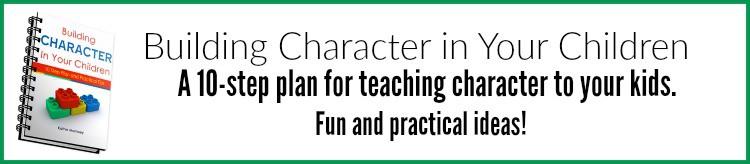 Building Character in Your Children