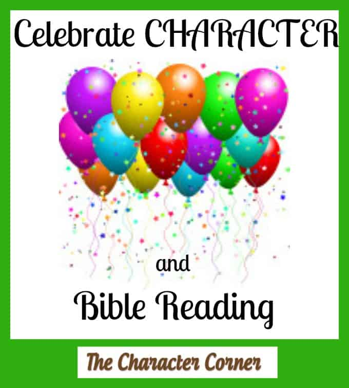 celebrate character & Bible reading