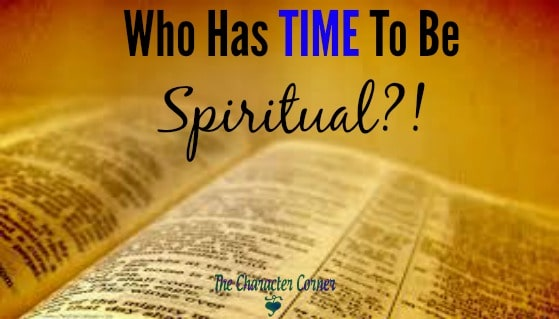 Who has time to be spiritual?