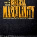 BIBLICAL MASCULINITY