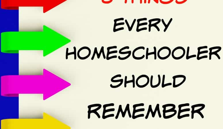 8 Things Every Homeschooler Must Remember