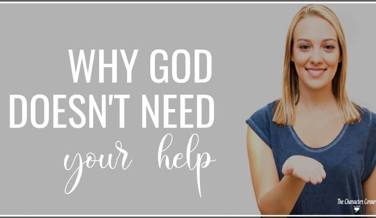 Why God Doesn't Need My Help