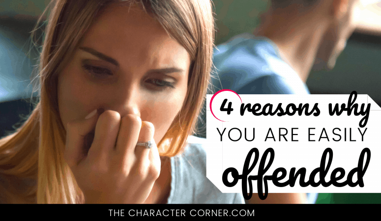 Four Reasons You are Easily Offended