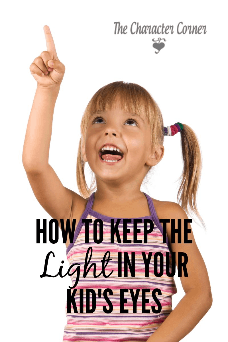 How to keep the light in your kids' eyes, and let them know you cherish them.