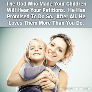 God who made kids loves them more than you
