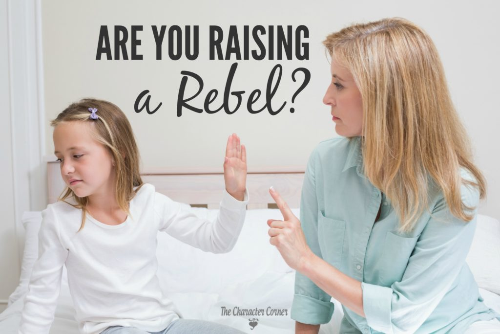 are-you-raising-a-rebel