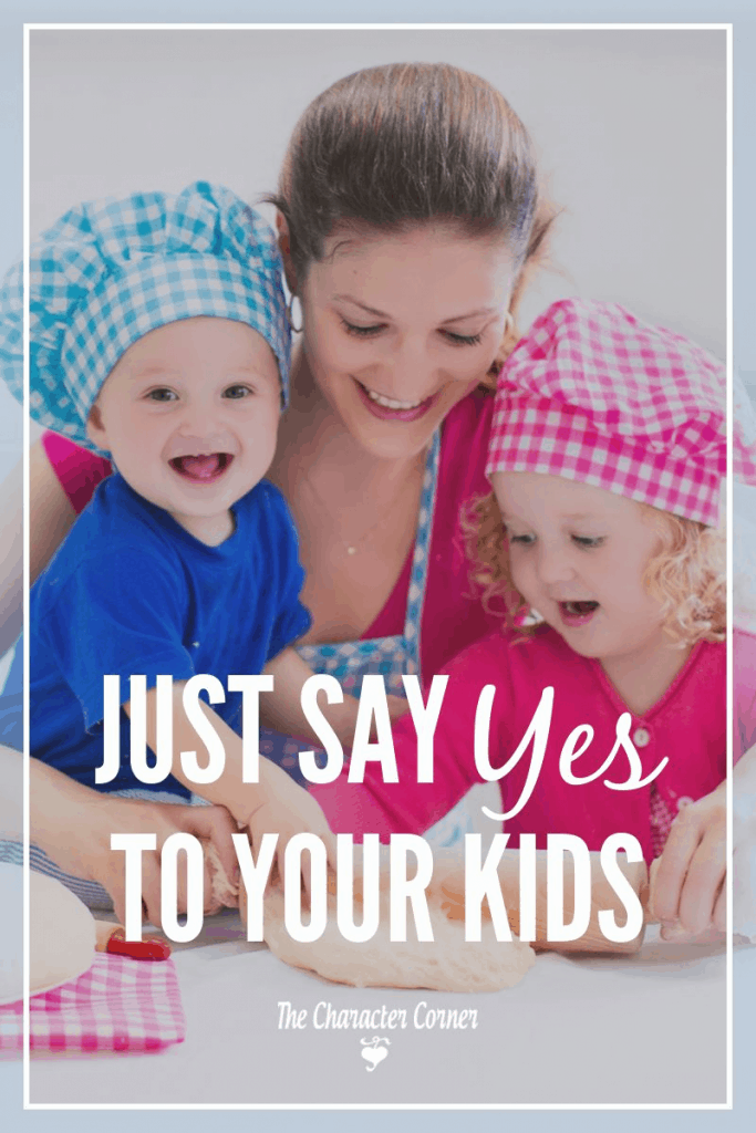 Say YES to your kids