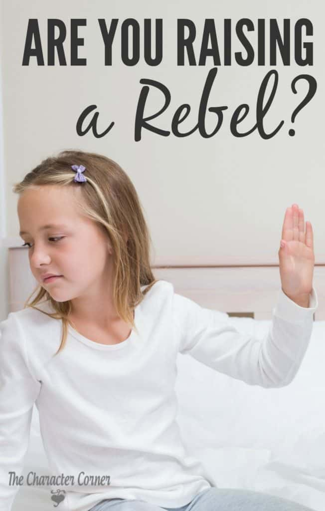 Are you raising a rebel?