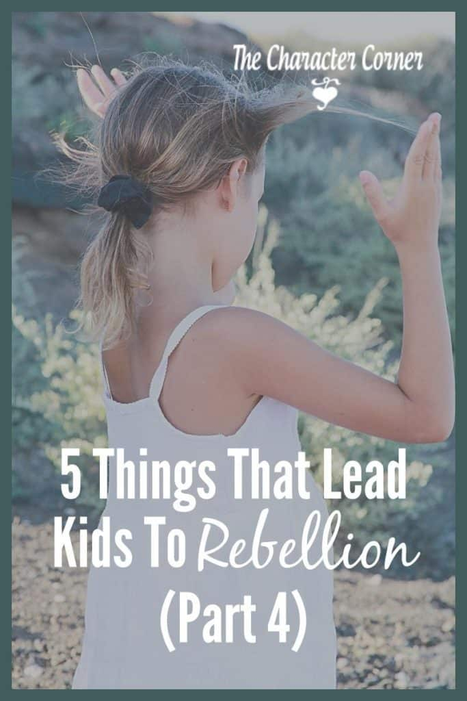 5 things that lead kids to rebellion