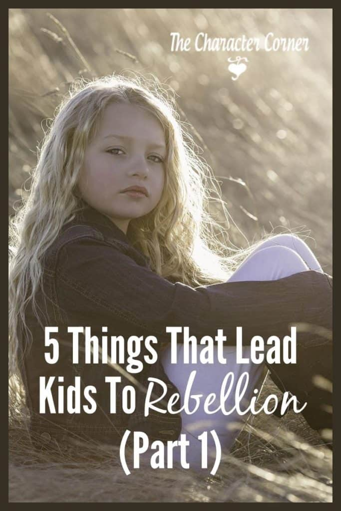 5-things-that-lead-kids-to-rebellion-part-1-pin