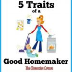 5 Things That Characterize a Good Homemaker