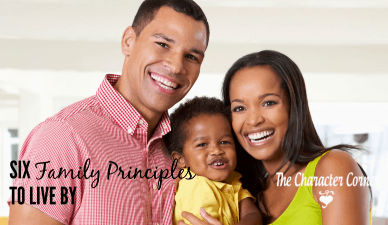 Six Family Principles to Live By