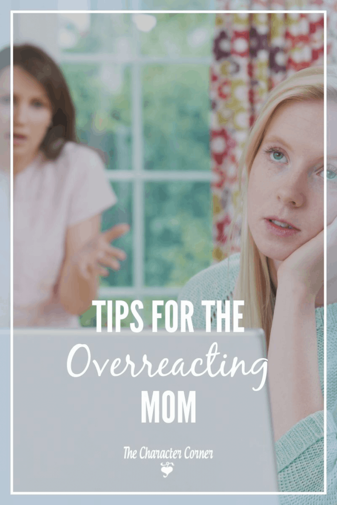 Are you an over-reactive mom