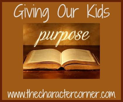 Giving our kids purpose