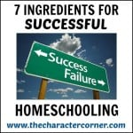 7 Ingredients for Successful Homeschooling