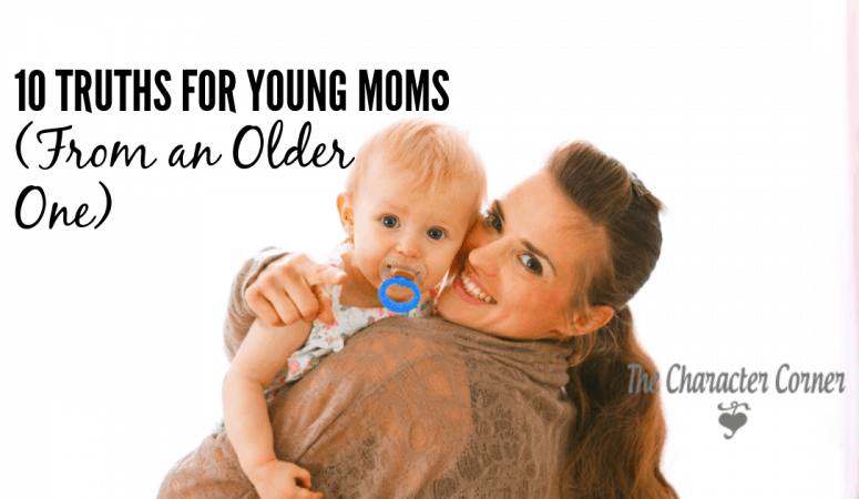 10 Truths for Young Moms From an Older One