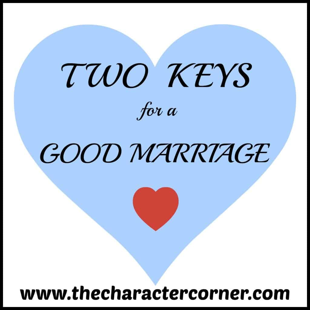 2 Keys for Good Marriage