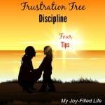 4 Tips for Frustration Free Discipline – MJFL April 2016