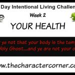 Day 8 – 31 Day Intentional Living Challenge