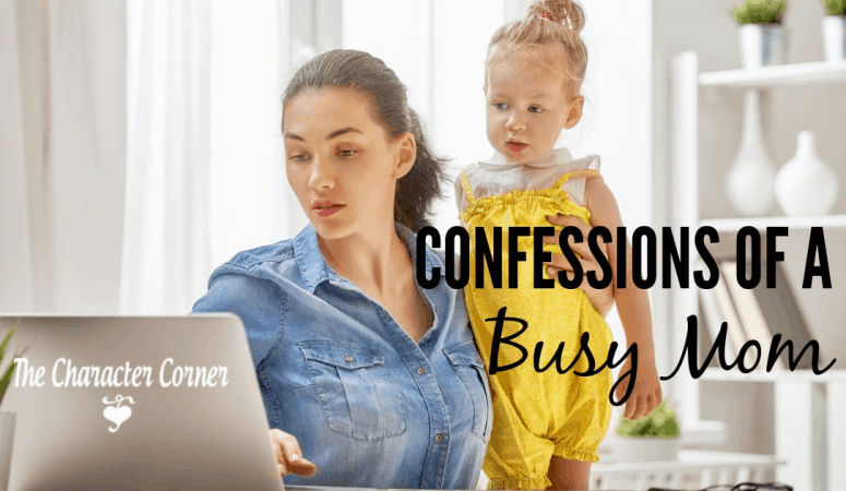 Confessions of a Busy Mom