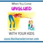 How To Avoid Coming Unglued With Your Kids