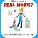 Where Are The REAL Moms?
