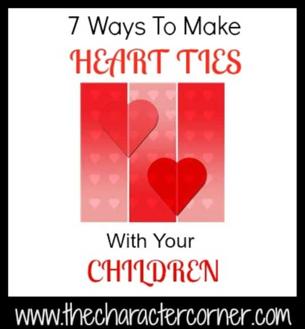 7 Ways to Make heart ties with kids