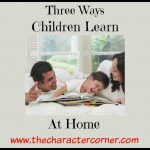 Three Ways Your Children Learn At Home Every Day