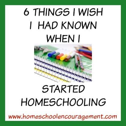 6 things I wish I had known when i started homeschooling