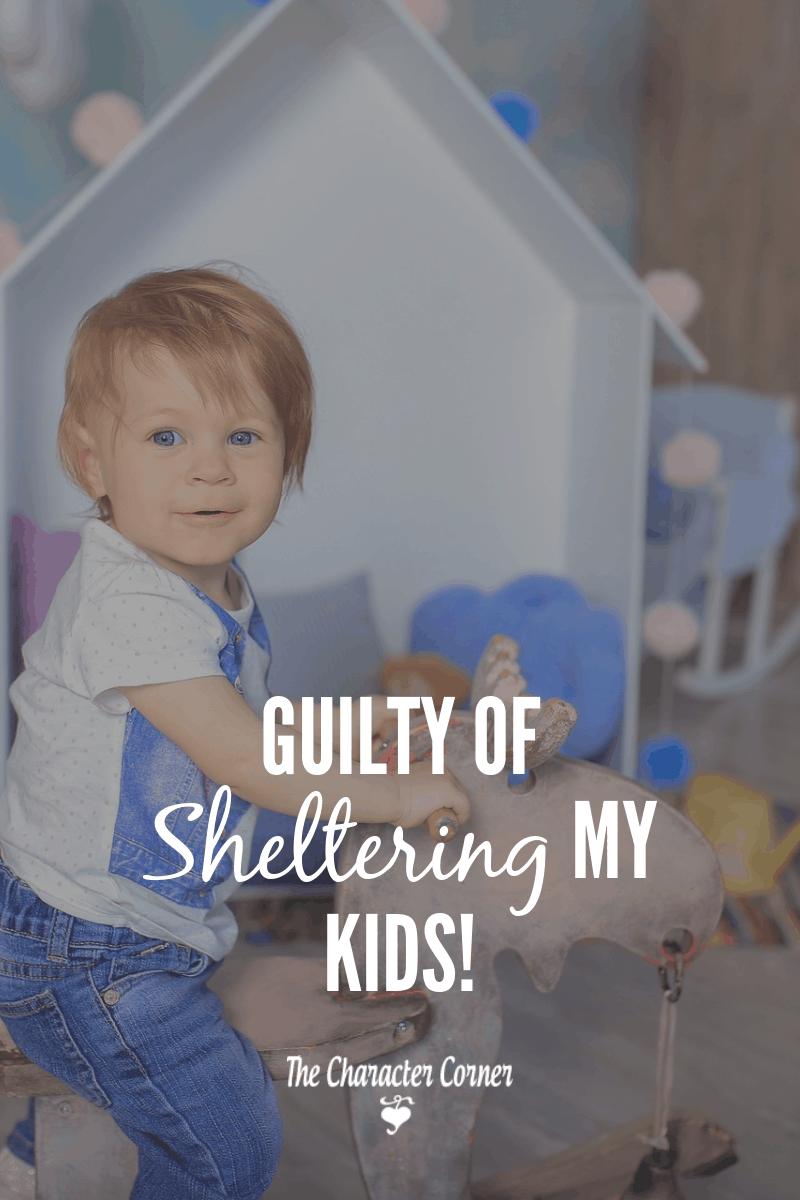 sheltering my children
