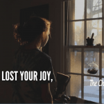 Why You Have You Lost Your Joy As A Mom