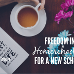 Freedom In Setting Homeschool Goals for A New Year