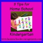 3 Tips For Homeschooling Kindergarten