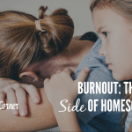 Burnout – The Bleak Side of Homeschooling