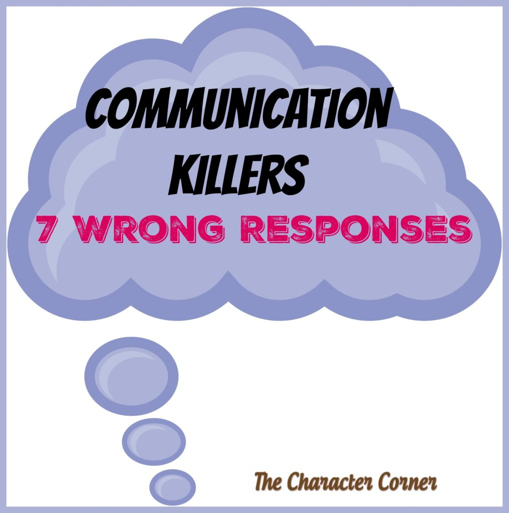 Communication killers, wrong responses