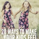 20 Ways To Make Kids Feel Loved