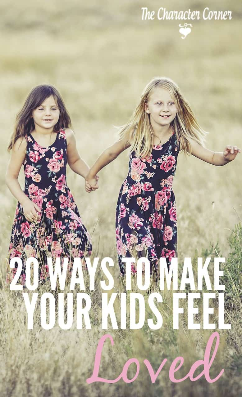20 ways to make your kids feel loved