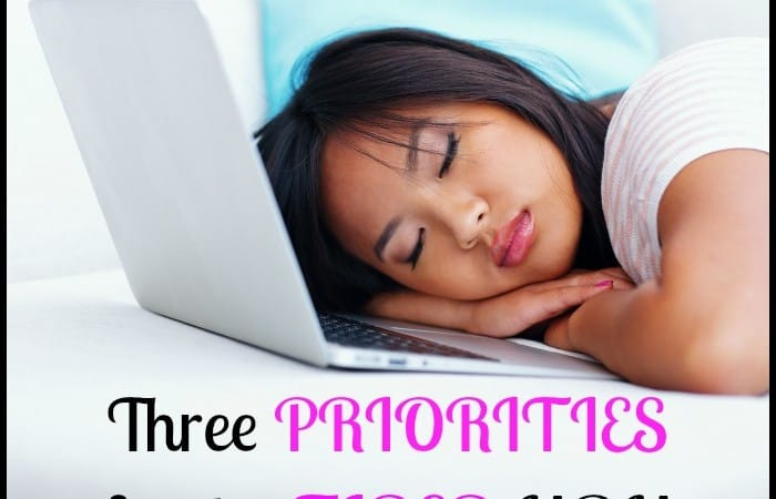 3 Priorities For The Tired Mom