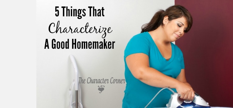 traits of good homemaker