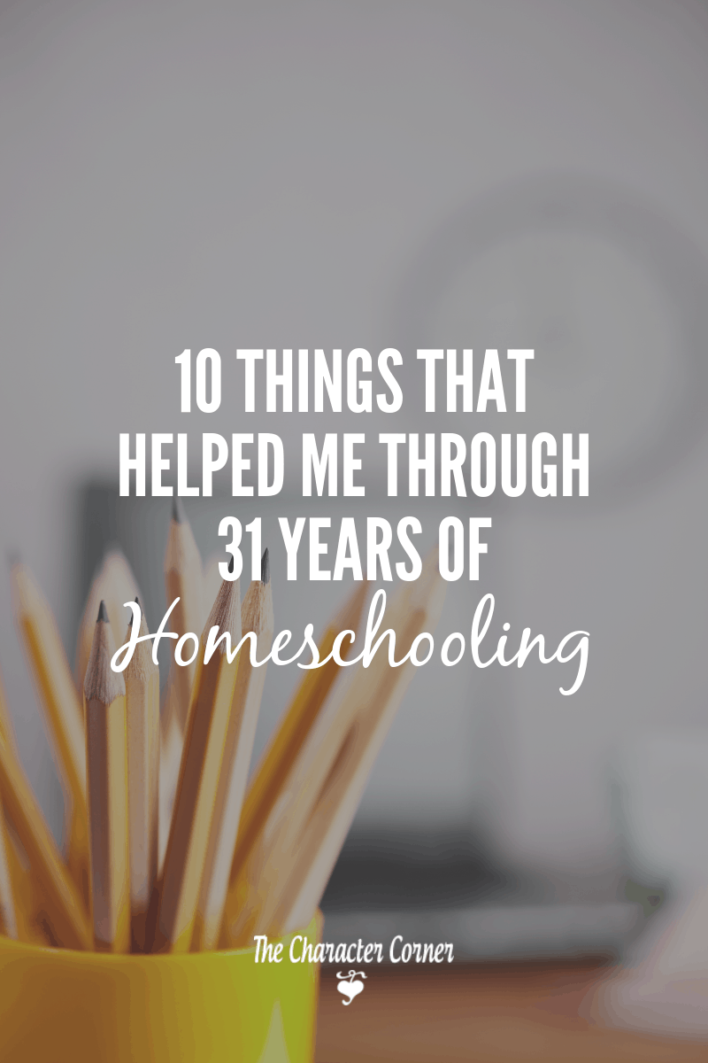 Things that helped me through 31 years of homeschooling