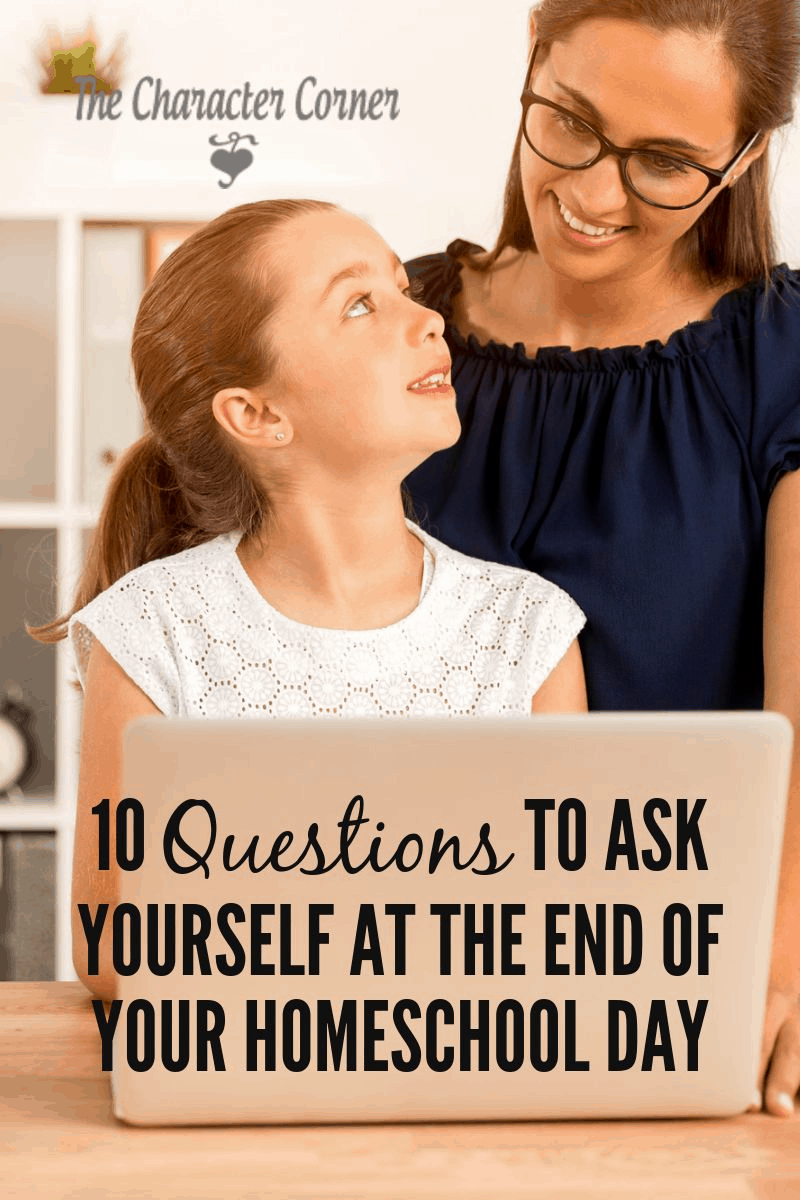 questions to ask at the end of your homeschool day