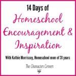 14 Days of Homeschool Encouragement & Inspiration