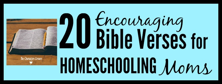 Encouraging Bible verses for homeschooling moms