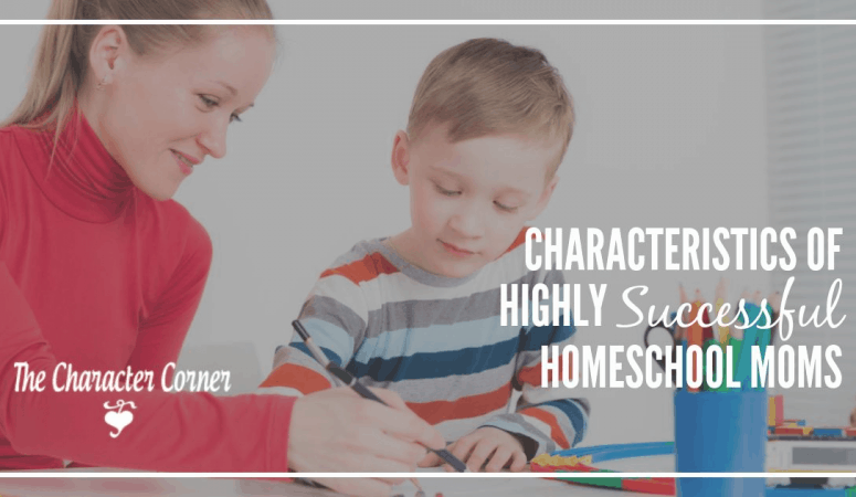 Characteristics of Highly Successful Homeschool Moms