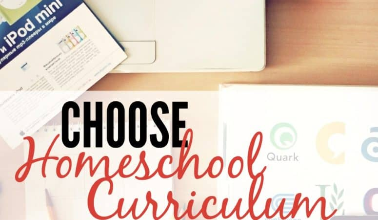 Choose Homeschool Curriculum Like A Pro