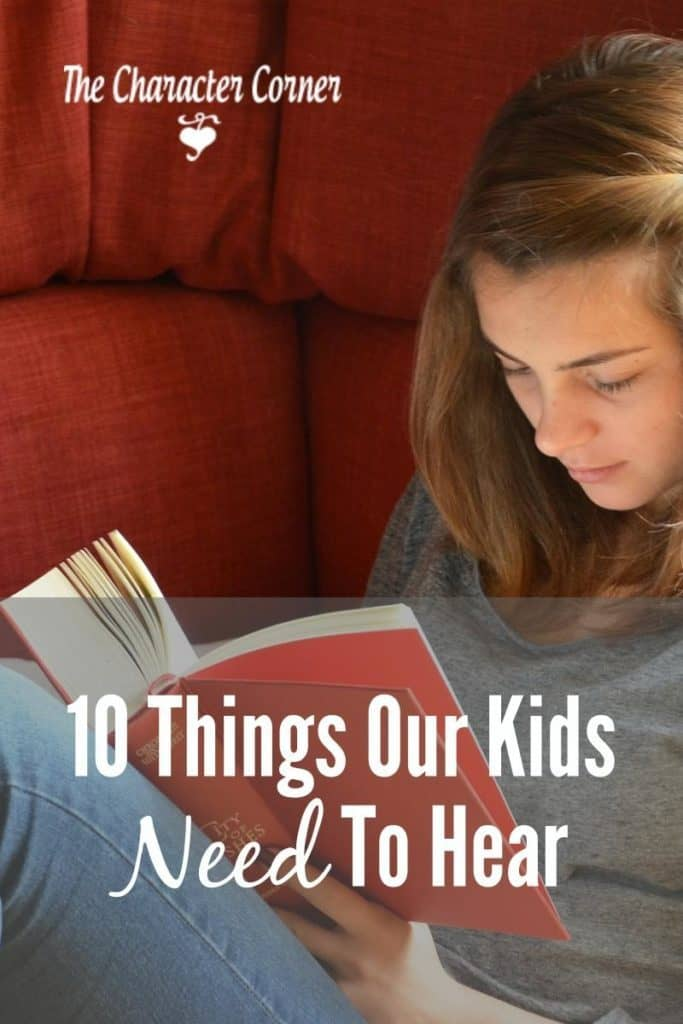 things our kids need to hear