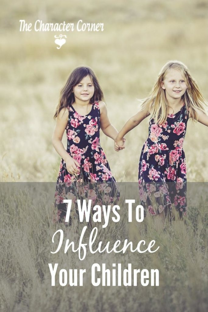 ways to influence your children