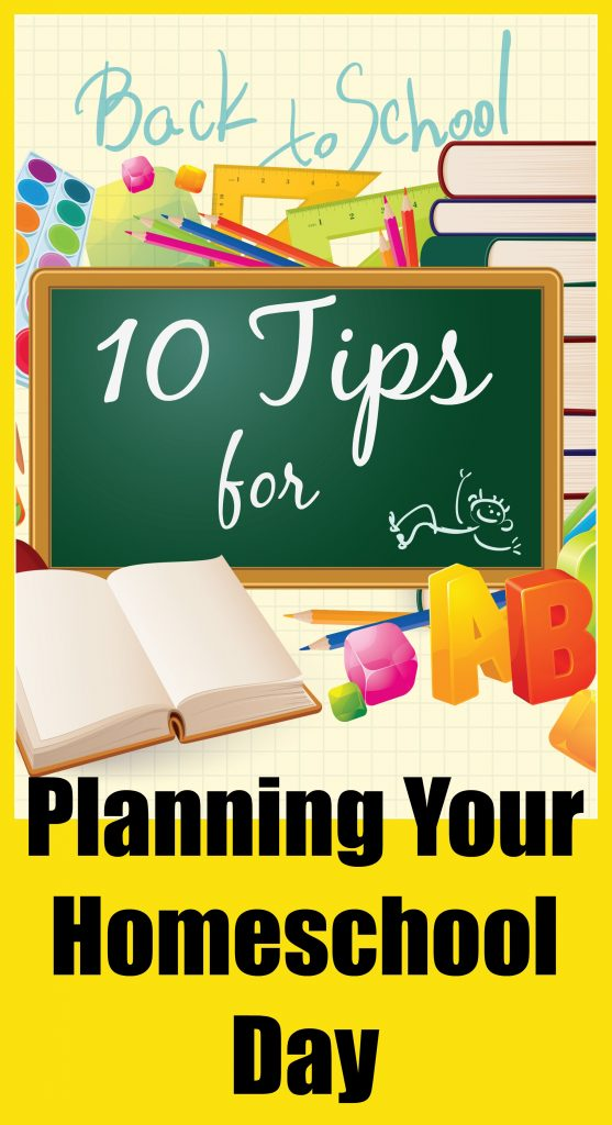 10-tips-for-planning-your-homeschool-day-pin